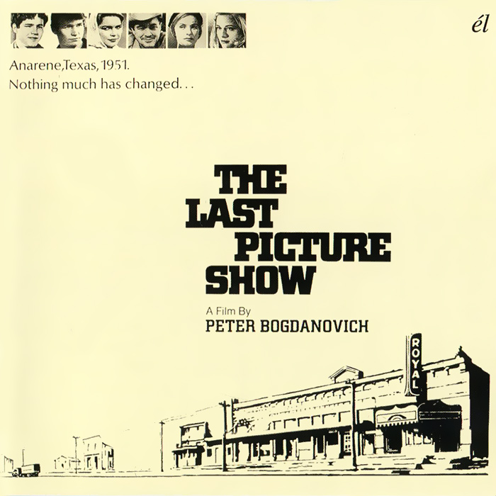 The Last Picture Show. Original Recordings Featured In The Soundtrack