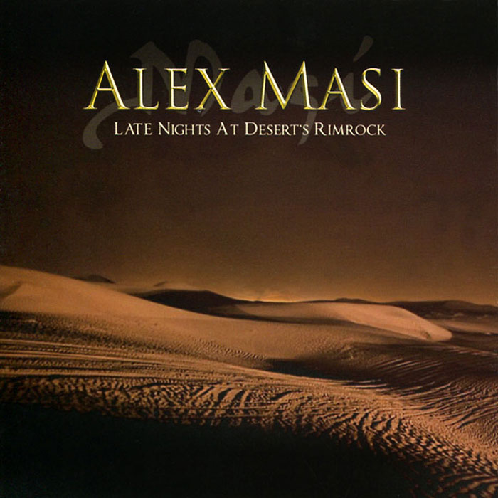 Алекс Мэси Alex Masi. Late Night At Desert Rimrock