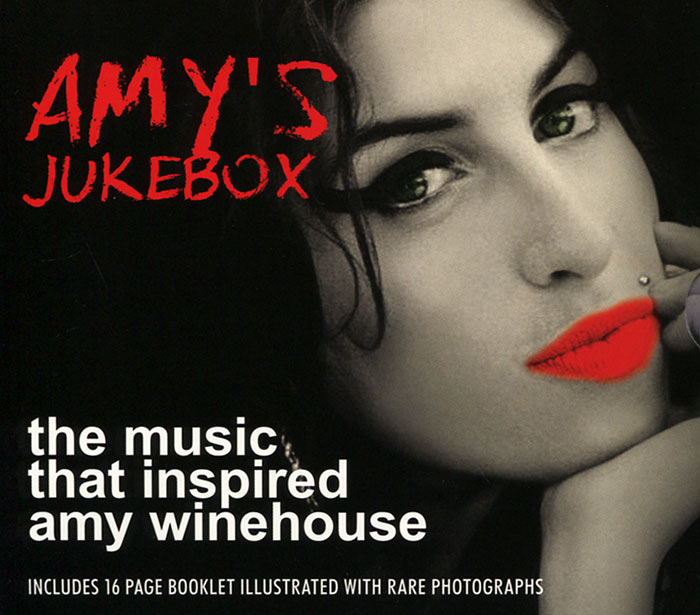 Amy's Jukebox. The Music That Inspired Amy Winehouse