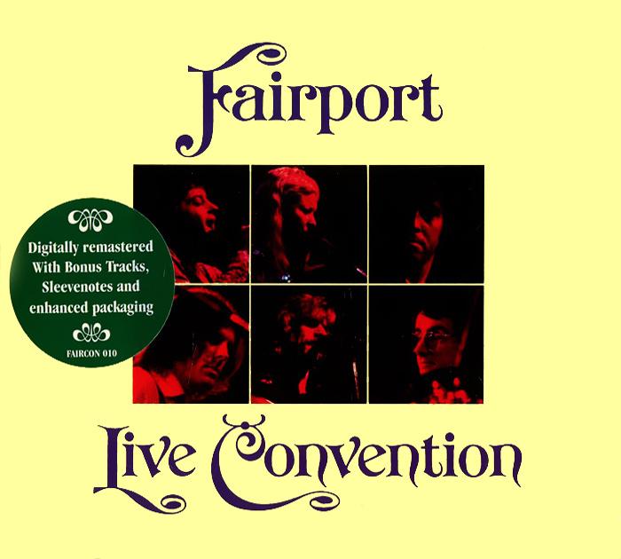 """Fairport Convention"" Fairport Convention. Live Convention"