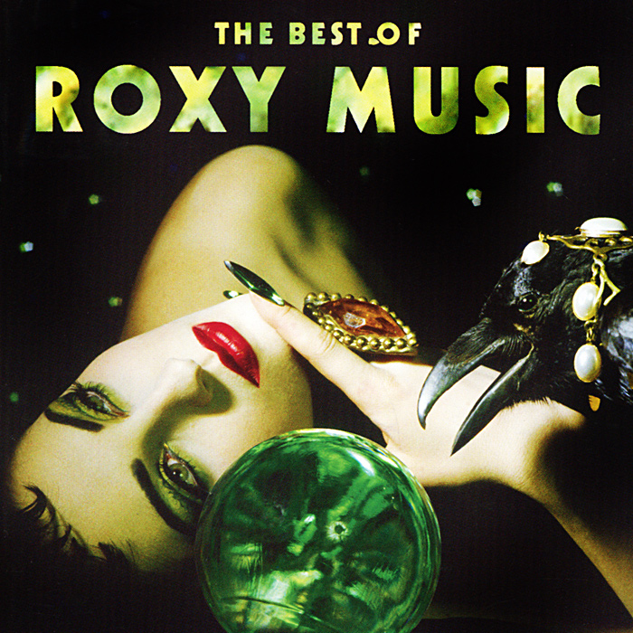 """Roxy Music"" Roxy Music. The Best Of Roxy Music"