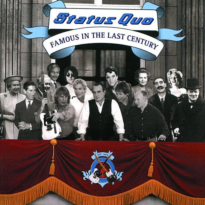 """""""Status Quo"""" Status Quo. Famous In The Last Century"""