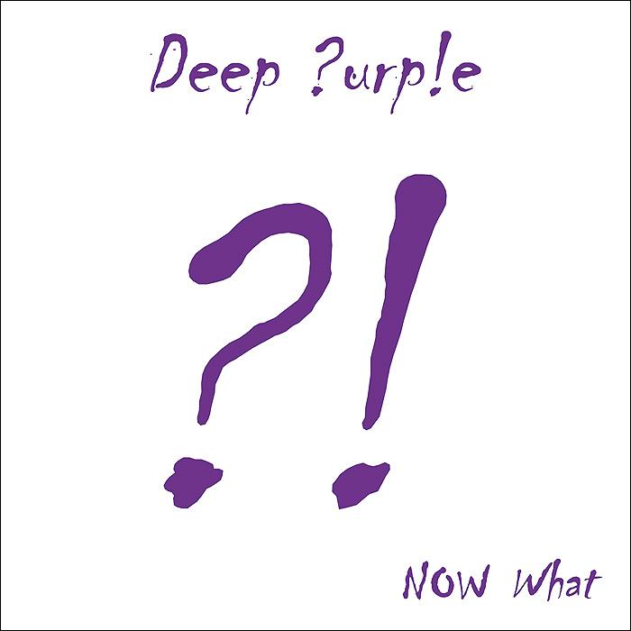 """Deep Purple"" Deep Purple. NOW What ?!"