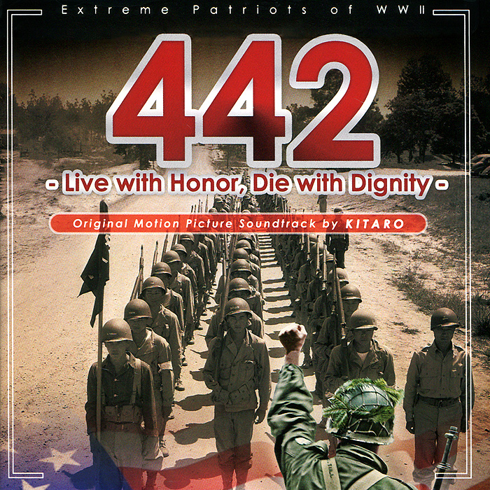 Kitaro. Extreme Patriots Of WWII. Live With Honor, Die With Dignity