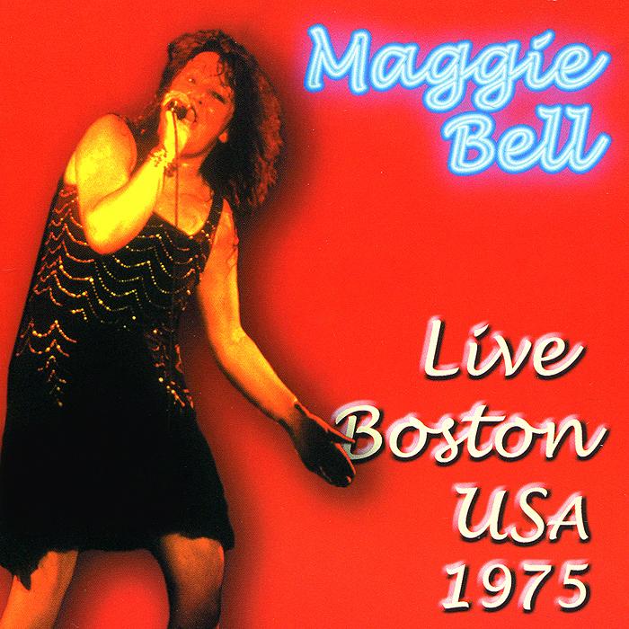 Мэгги Белл Maggie Bell. Live Boston