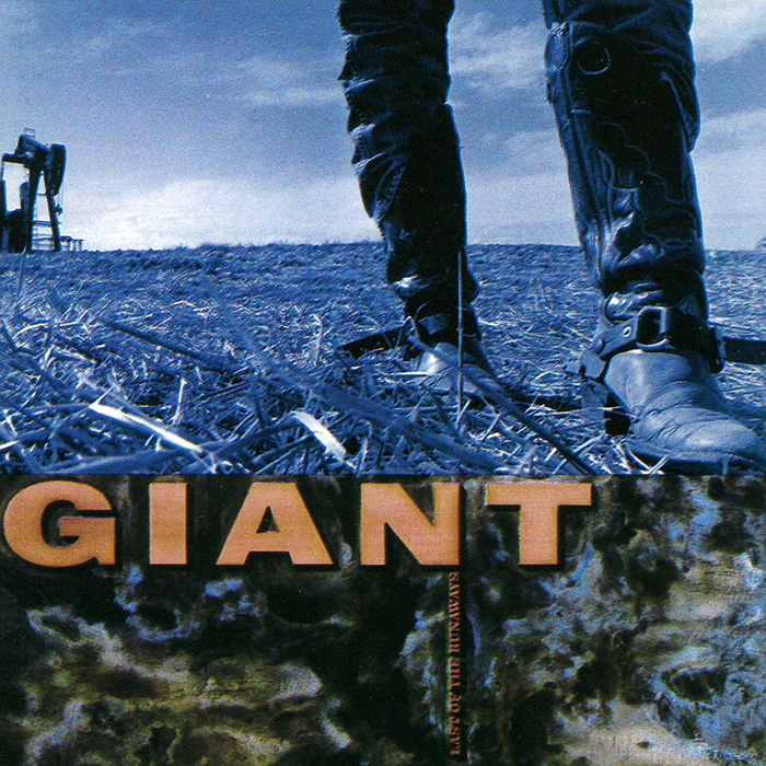 Giant Giant. Last Of The Runaways