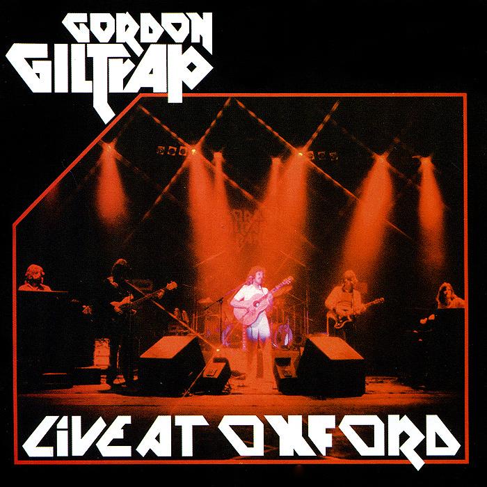 Гордон Гилтреп Gordon Giltrap. Live At Oxford