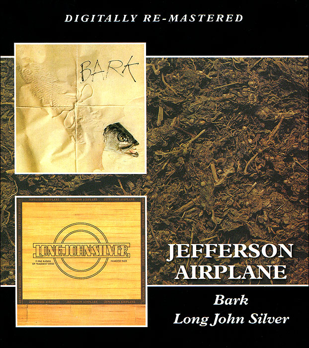 Jefferson Airplane Jefferson Airplane. Bark / Long John Silver jefferson airplane jefferson airplane the woodstock experience 2 cd