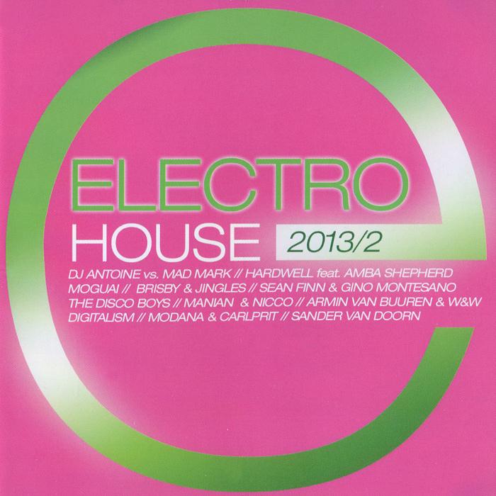 "Manian,Nicco,DJ Antoine,Мэд Марк,Sean Finn,Джино Монтесано,Superfreakz,""Brisby"",""Jingles"",Andre Fennell,Пит Бэлай,Mr. Da-Nos,Paul Jays,""Slin Project"",Рене де ла Моне,""Down Low"",Роб Мани,""Ph Electro"",""In Strict Confidence"",Moguai,De-Grees,Joy Electro House 2013 / 2 (2 CD)"