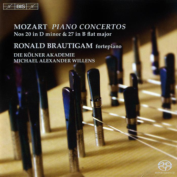 Роналд Броутайджем,Die Kolner Akademie,Майкл Александр Вилленс Ronald Brautigam. Mozart. Piano Concertos Nos. 20 & 27 (SACD)
