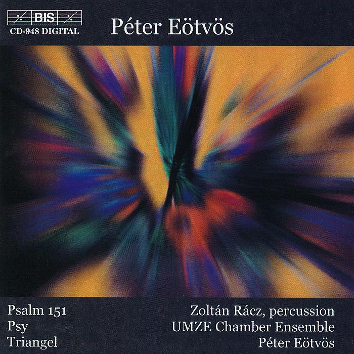 Zoltan Racz, Umze Chamber Ensemble, Eotvos. Psalm 151/ Psy / Triangel harsanyi zoltan bourdelle