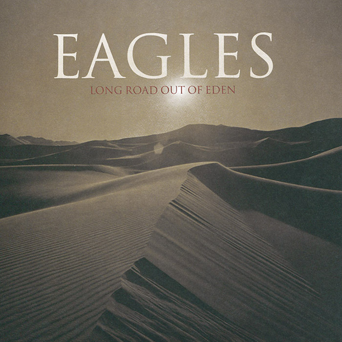 """""""The Eagles"""" Eagles. Long Road Out Of Eden (2 CD)"""
