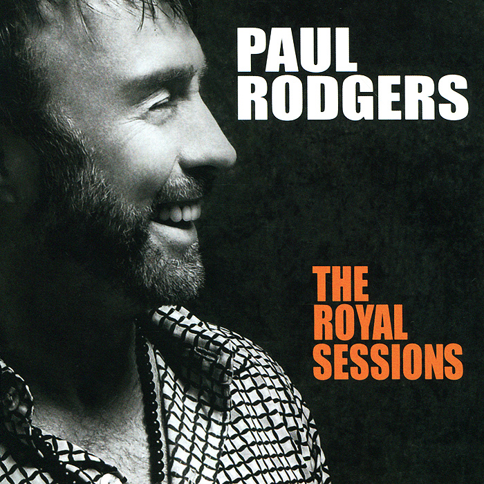 Пол Роджерс Paul Rodgers. The Royal Sessions. Deluxe Edition (CD + DVD)