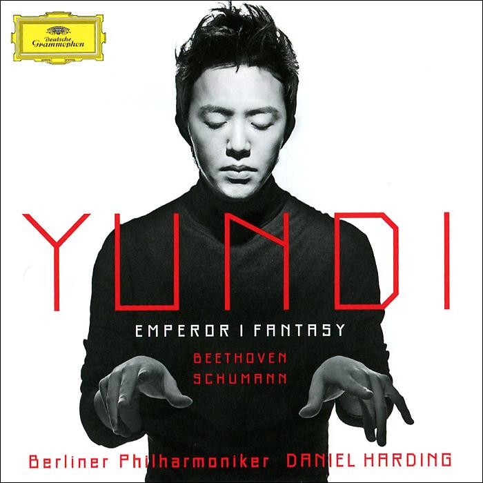 Юнди Ли,Berliner Philharmoniker,Даниэль Хардинг Yundi Li. Beethoven. Piano Concerto No.5 / Schumann. Fantasy Op. 17