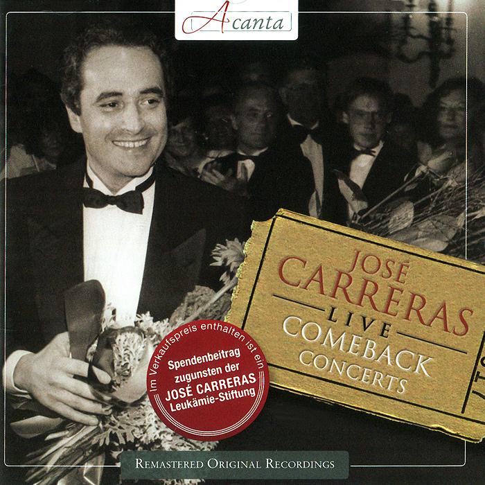 Хосе Каррерас Jose Carreras. Live. Comeback Concerts