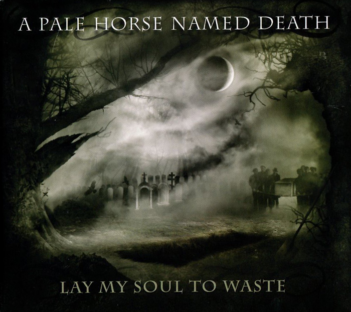 A Pale Horse Named Death A Pale Horse Named Death. Lay My Soul To Waste the pale horse