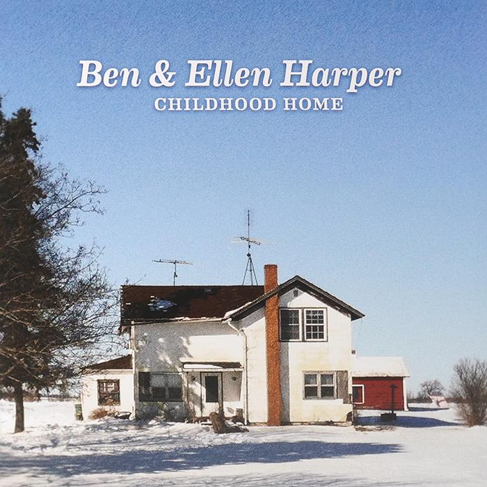Бен Харпер,Эллен Харпер Ben & Ellen Harper. Childhood Home (LP) ben harper ben harper welcome to the cruel world lp 7
