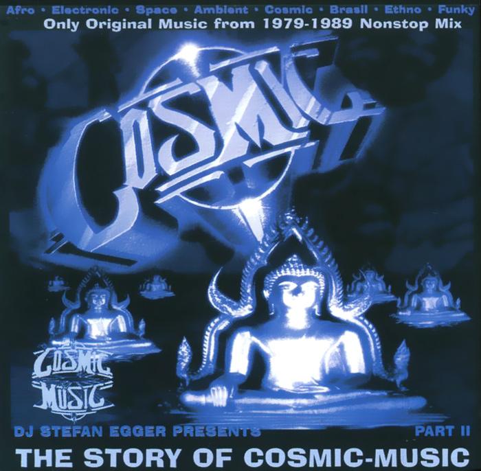 Stefan Egger / DJ Stefan Egger DJ Stefan Egger. The Story Of Cosmic Music. Part II