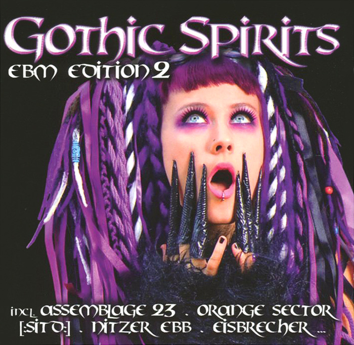 """Eisbrecher"",Eisenfunk,""Grendel"",""Xotox"",""Rotersand"",Ayria,""Megaherz"",""XP8"" Gothic Spirits. EBM Edition 2 (2 CD)"