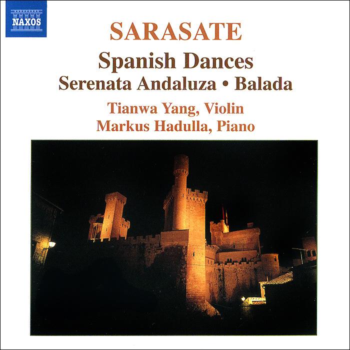 Тианва Янг,Маркус Хадулла Tianwa Yang, Markus Hadulla. Sarasate. Music For Violin And Piano. Vol. 1