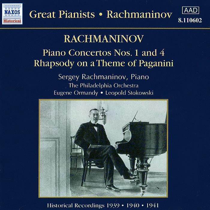 The Philadelphia Orchestra,Юджин Орманди,Леопольд Стоковский Rachmaninov. Piano Concertos Nos. 1 & 4
