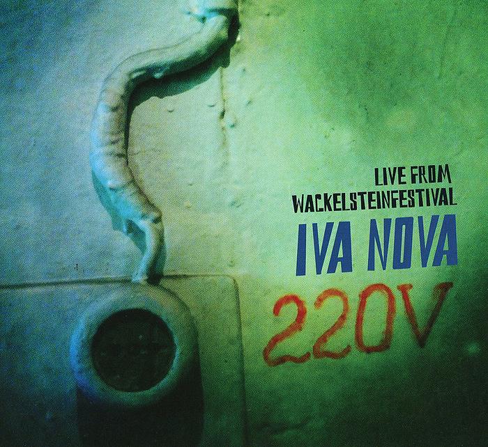 """""""Ива Нова"""" Iva Nova. 220V Live From Wackelsteinfestival"""