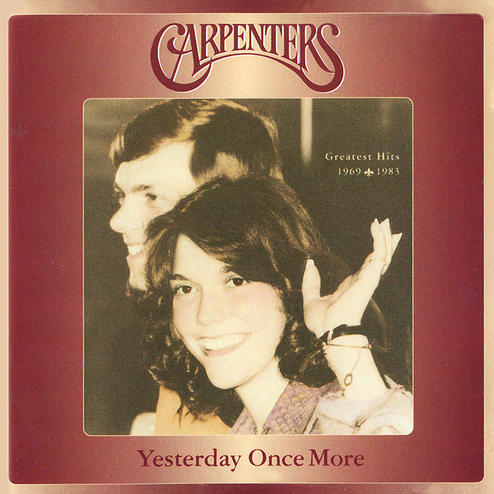 The Carpenters Carpenters. Yesterday Once More (2 CD) the carpenters carpenters now