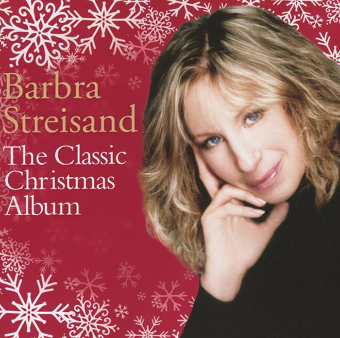 Барбра Стрейзанд Barbra Streisand. The Classic Christmas Album barbra streisand barbra streisand partners 2 lp cd