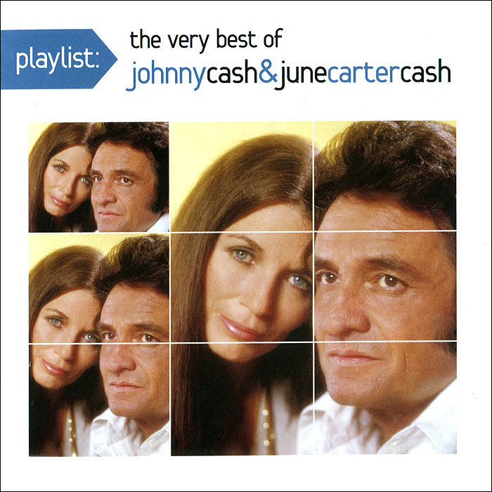 Джонни Кэш,Джун Картер Кэш Johnny Cash & June Carter Cach. Playlist: The Very Best of Johnny Cash & June Carter Cach