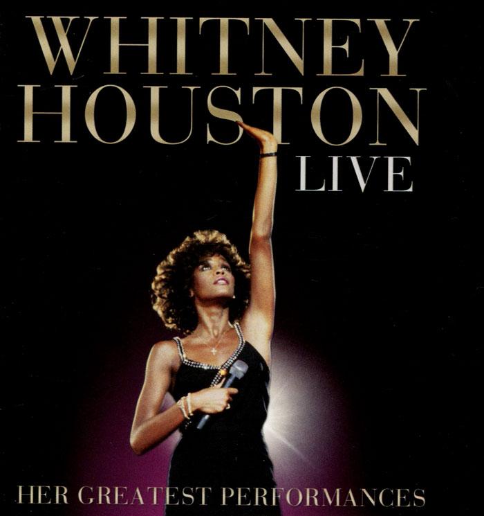Уитни Хьюстон Whitney Houston. Live. Her Greatest Performances