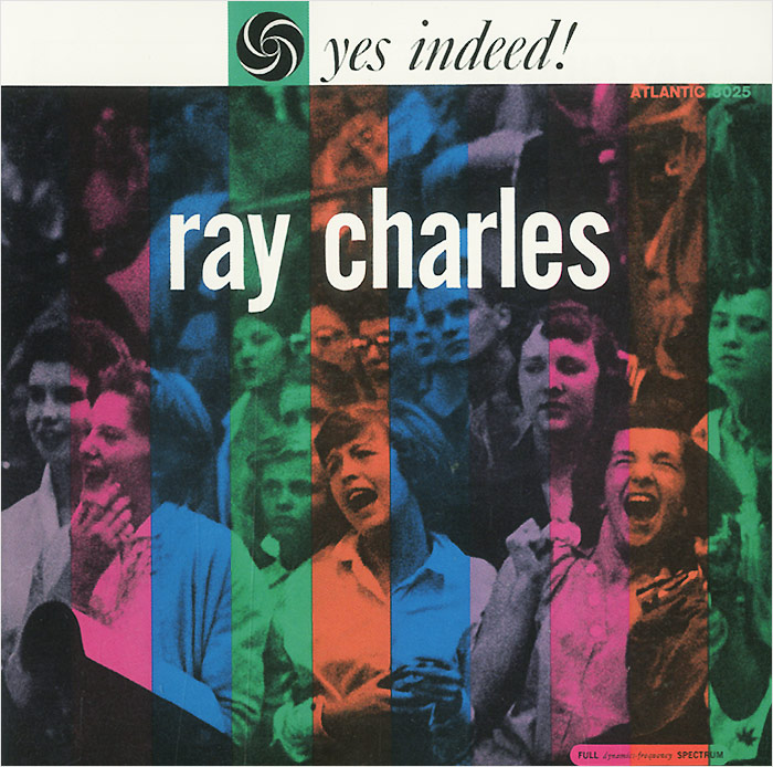 Рэй Чарльз Ray Charles. Yes Indeed!
