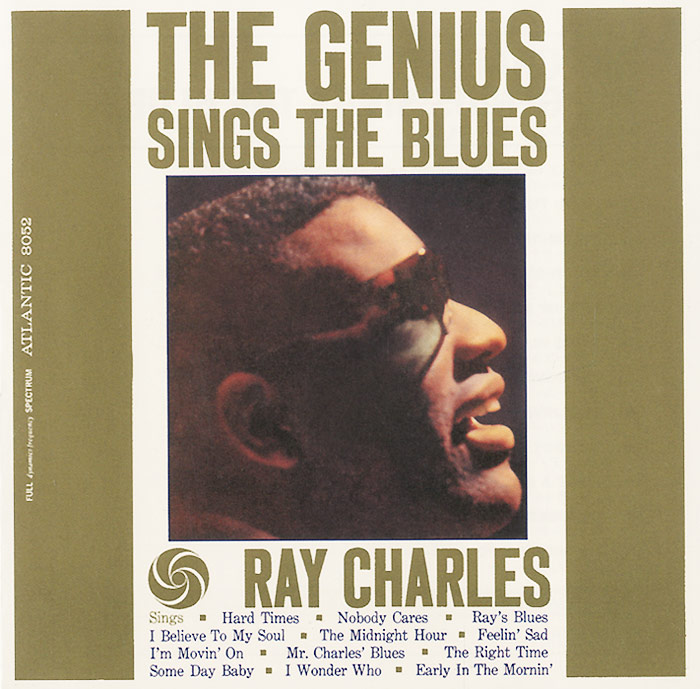 Рэй Чарльз Ray Charles. The Genius Sings The Blues