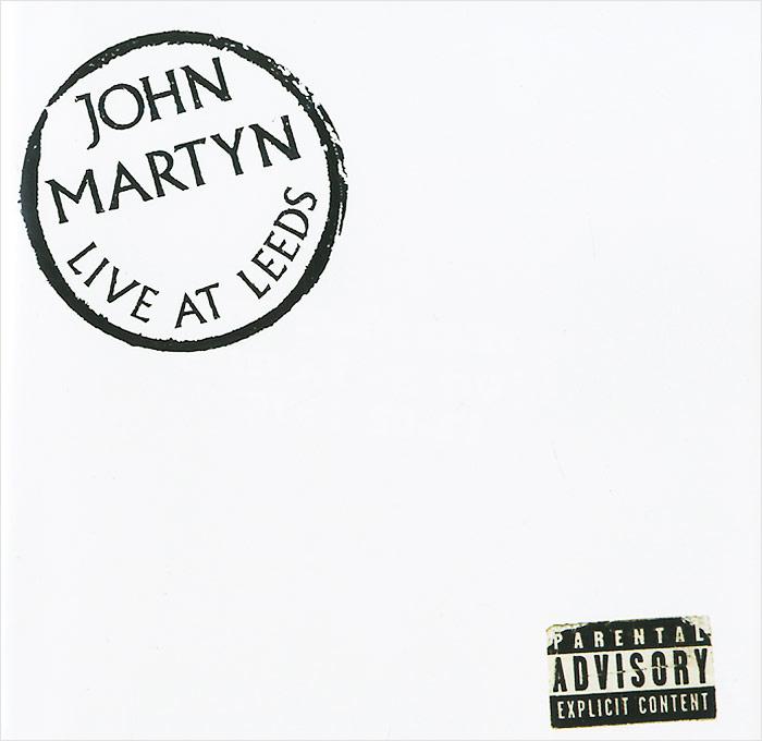 Джон Мартин John Martyn. Live At Leeds. Deluxe Edition (2 CD)
