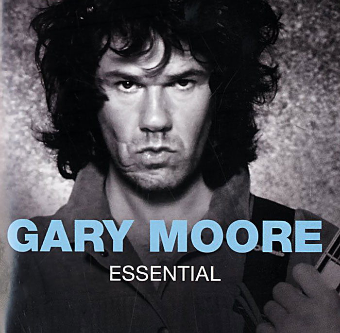 Гэри Мур Gary Moore. Essential gary moore gary moore after hours