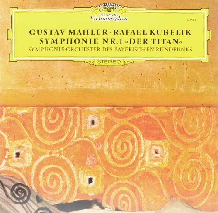 Рафаэль Кубелик,Symphonie-Orchester Des Bayerischen Rundfunks Rafael Kubelik. Gustav Mahler. Symphonie Nr. 1 Der Titan (LP) vasile florea rafael