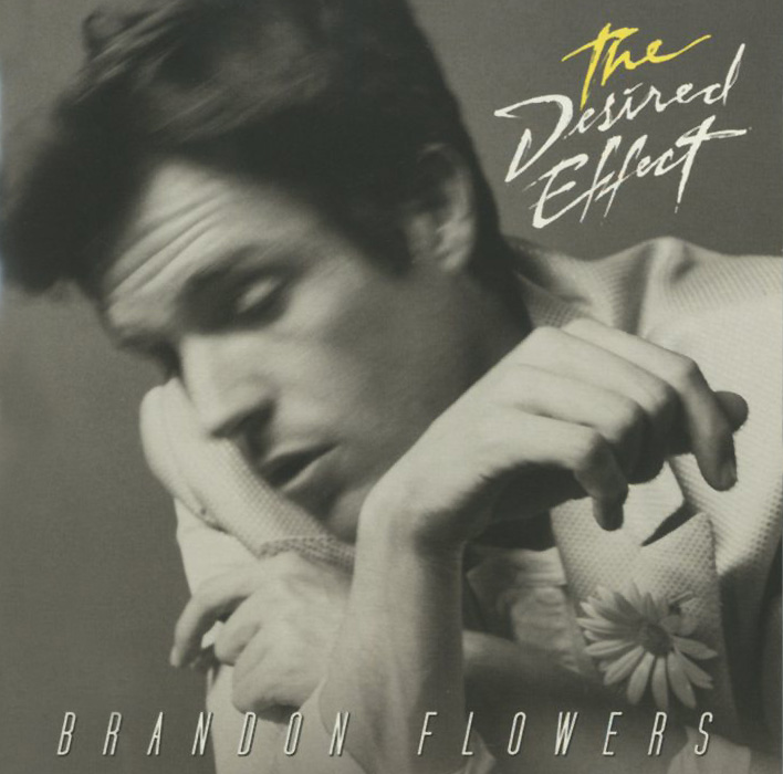 Брендон Флауэрс Brandon Flowers. The Desired Effect brandon flowers brandon flowers the desired effect