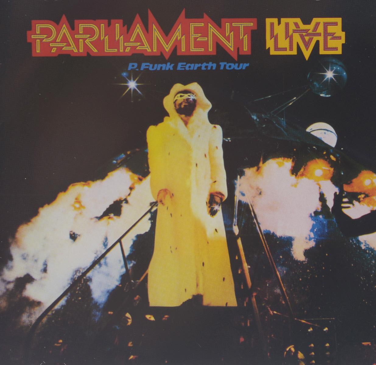 """""""Parliament"""" Parliament. Live. P. Funk Earth Tour"""