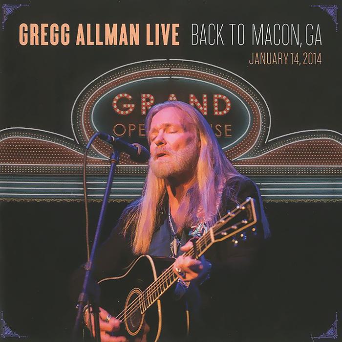 Грегг Оллмен Gregg Allman. Live: Back To Macon, GA (2 CD)