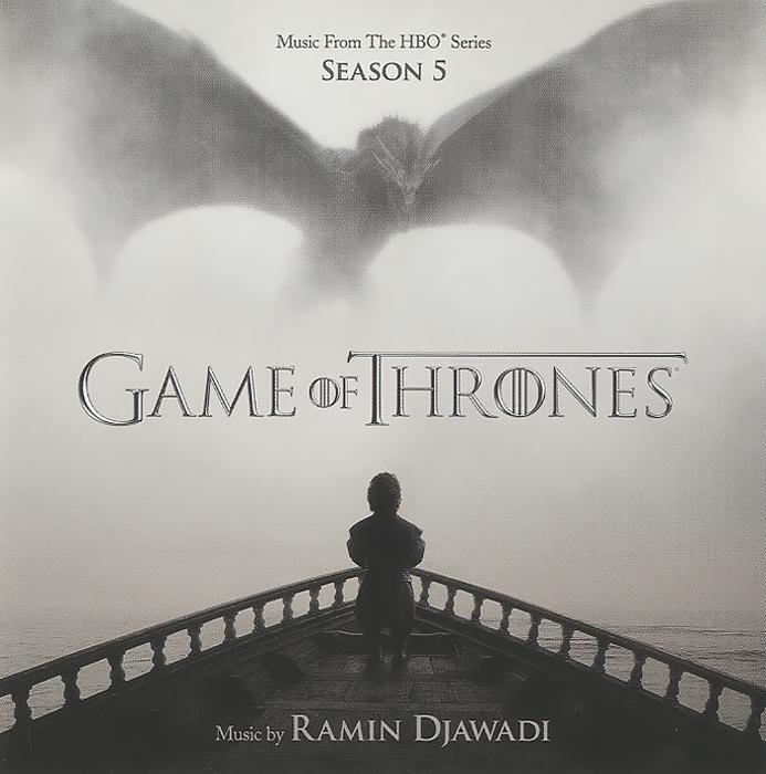 Рамин Джавади Ramin Djawadi. Game Of Thrones. Season 5 (Music From The HBO Series)