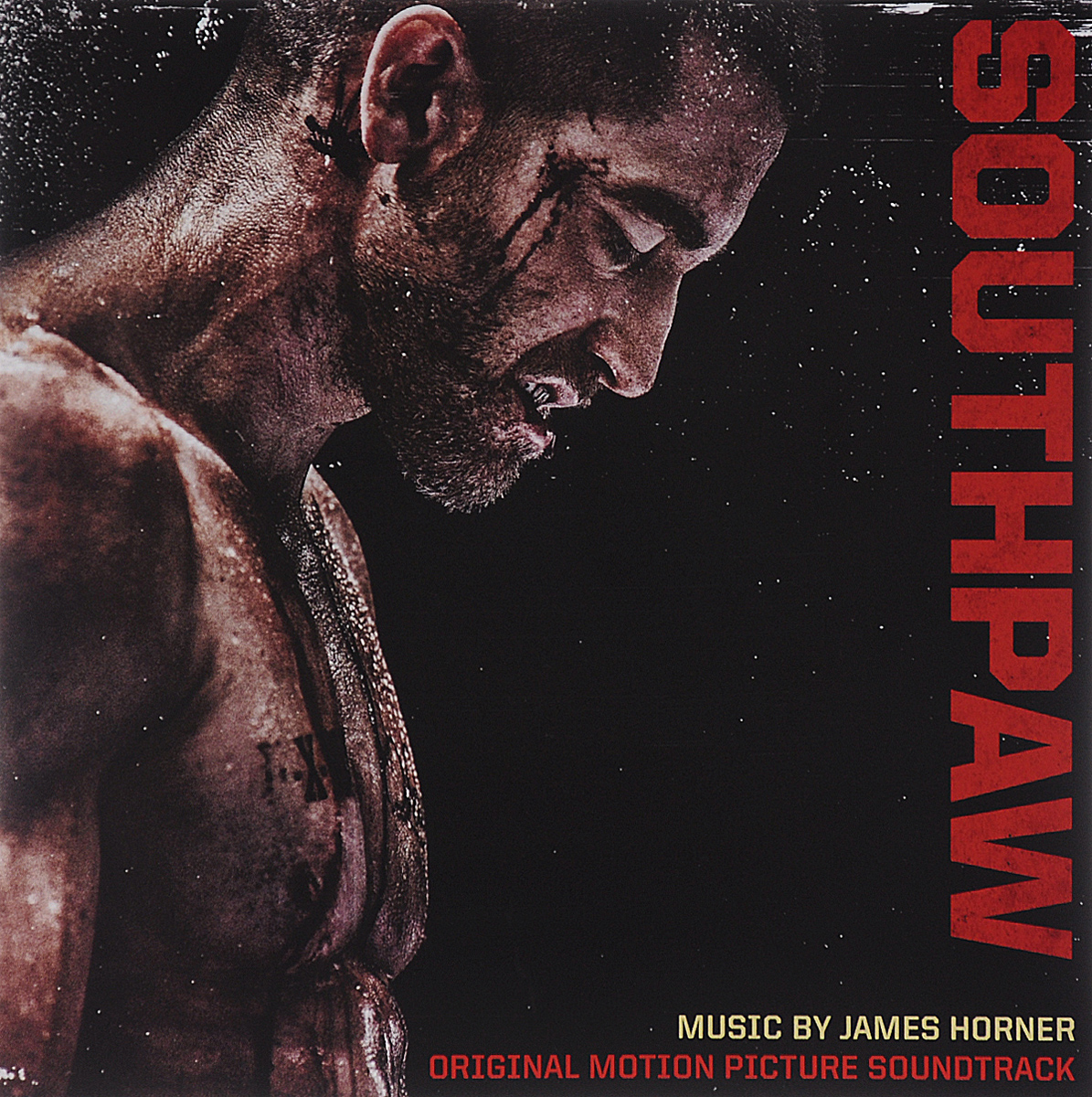 Southpaw. Original Motion Picture Soundtrack. Music By James Horner
