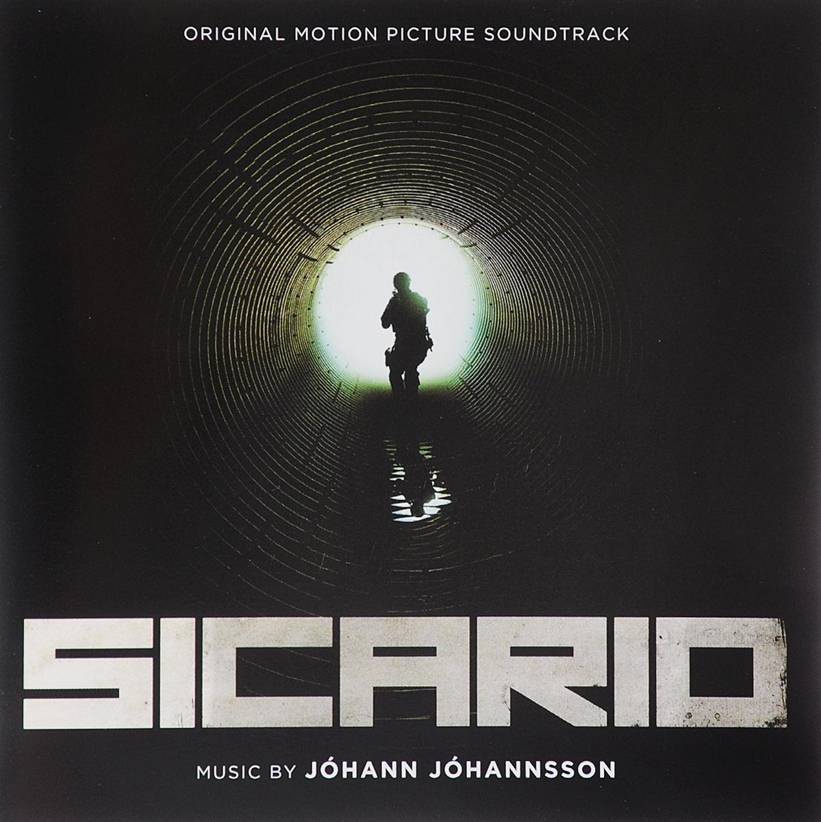 Sicario. Original Motion Picture Soundtrack. Music By Johann Johannsson