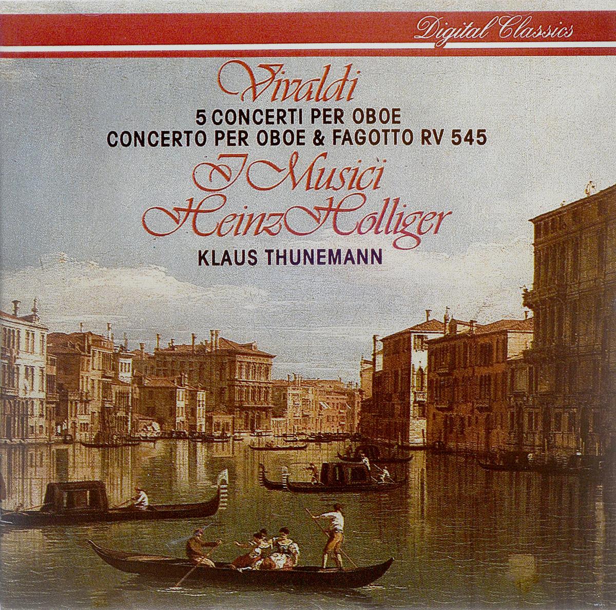 """I Musici"",Хайнц Холлигер,Клаус Тюнман I Musici. Vivaldi. 5 Concerto Per Oboe & Fagotto RV 545"