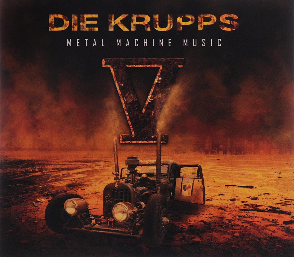 """""""Die Krupps"""" Die Krupps. Metal Machine Music (2 CD)"""