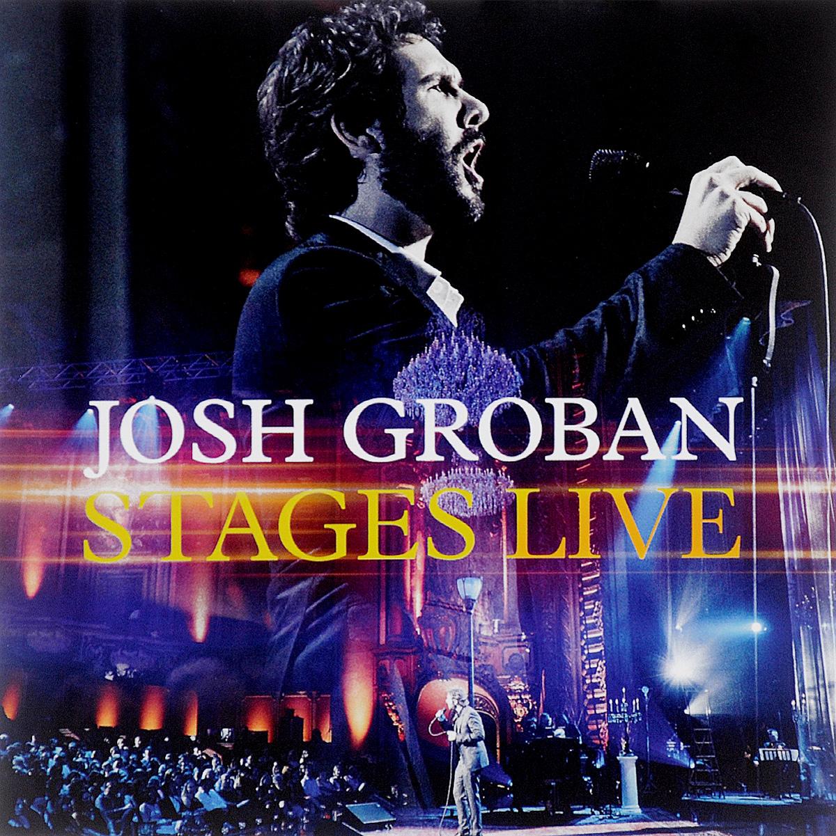 Джош Гробан Josh Groban. Stages Live (CD + DVD)