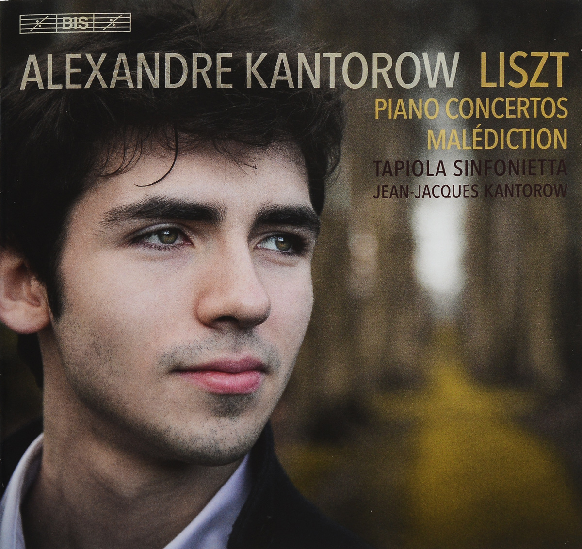 Alexandre Kantorow,Tapiola Sinfonietta,Жан-Жак Кантаров Alexandre Kantorow. Liszt. Piano Concertos. Malediction (SACD)