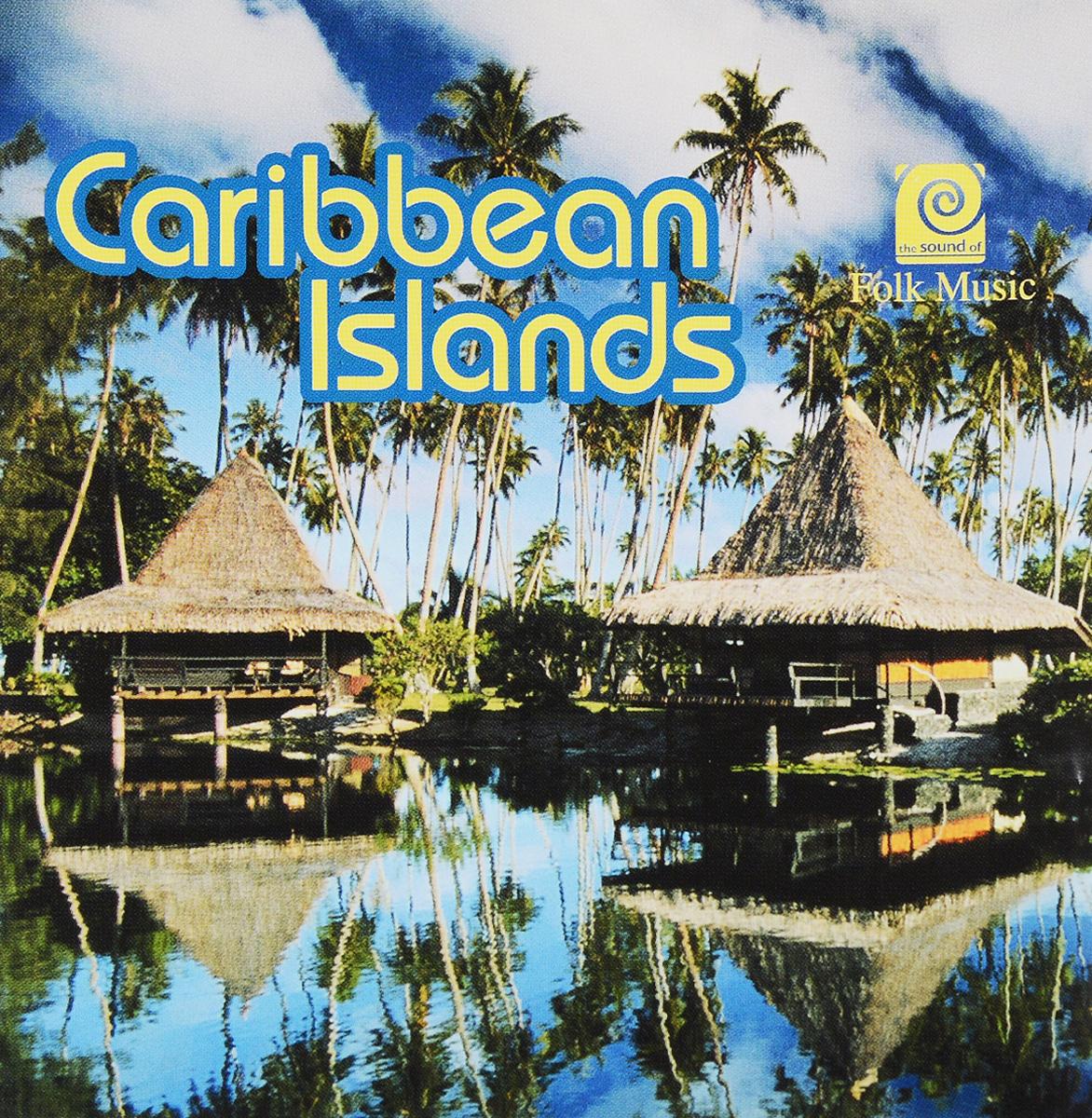 The Sound Of Folk Music - Caribbean Islands