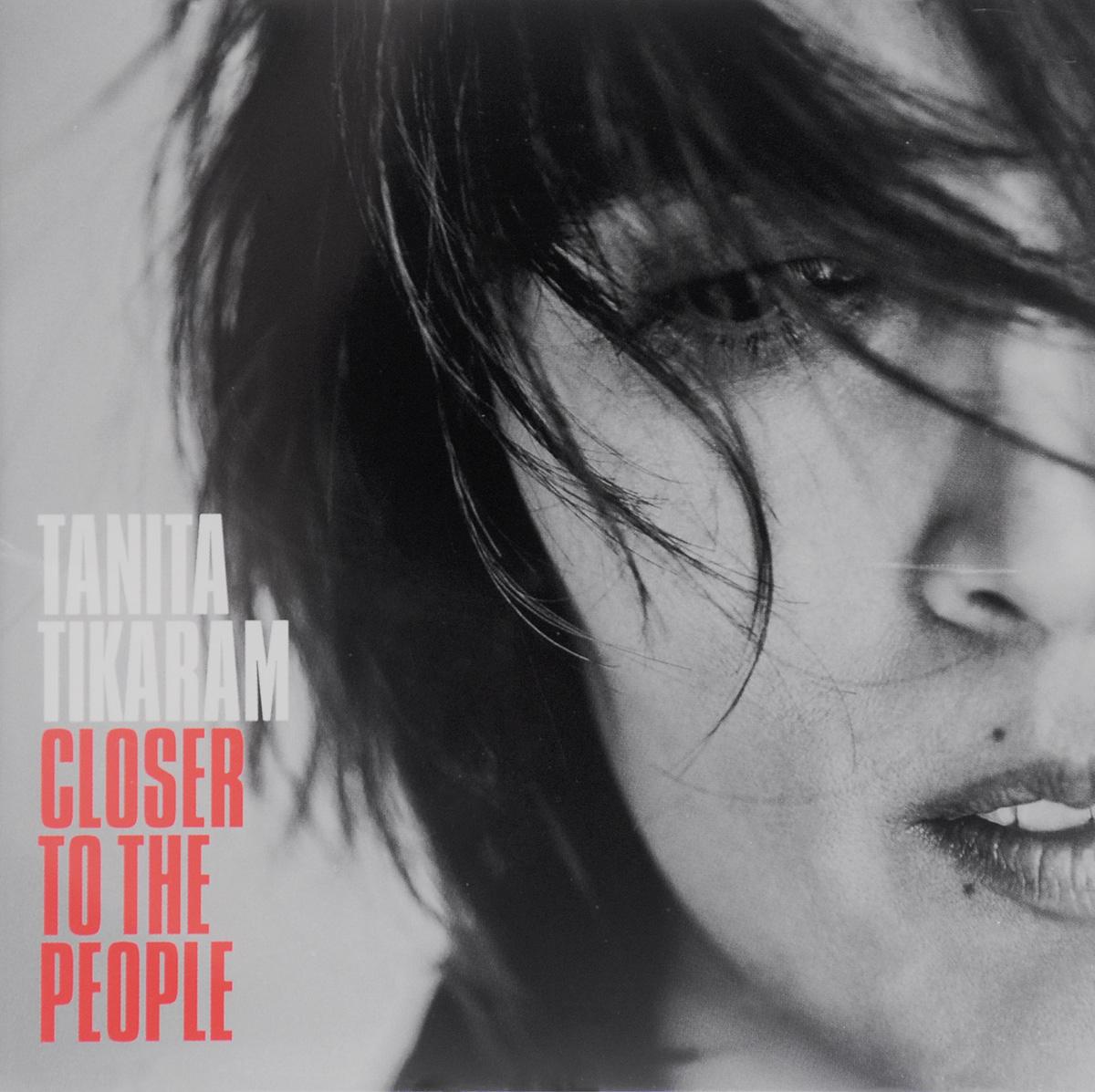 Танита Тикарам Tanita Tikaram. Closer To The People