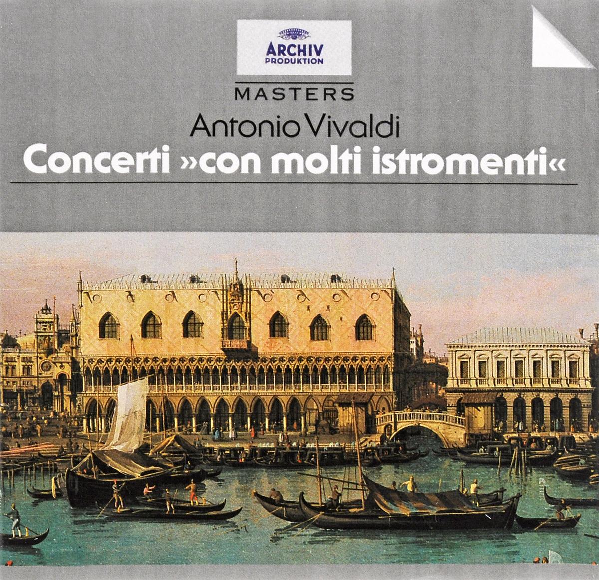 "Тревор Пиннок,The English Concert Trevor Pinnock. Antonio Vivaldi. Concerti ""Con Molti Istromenti"""