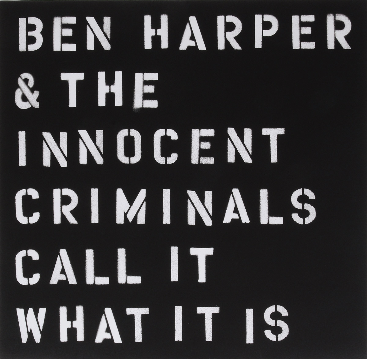 Бен Харпер,The Innocent Criminals Ben Harper & The Innocent Criminals. Call It What It Is (LP) i is for innocent