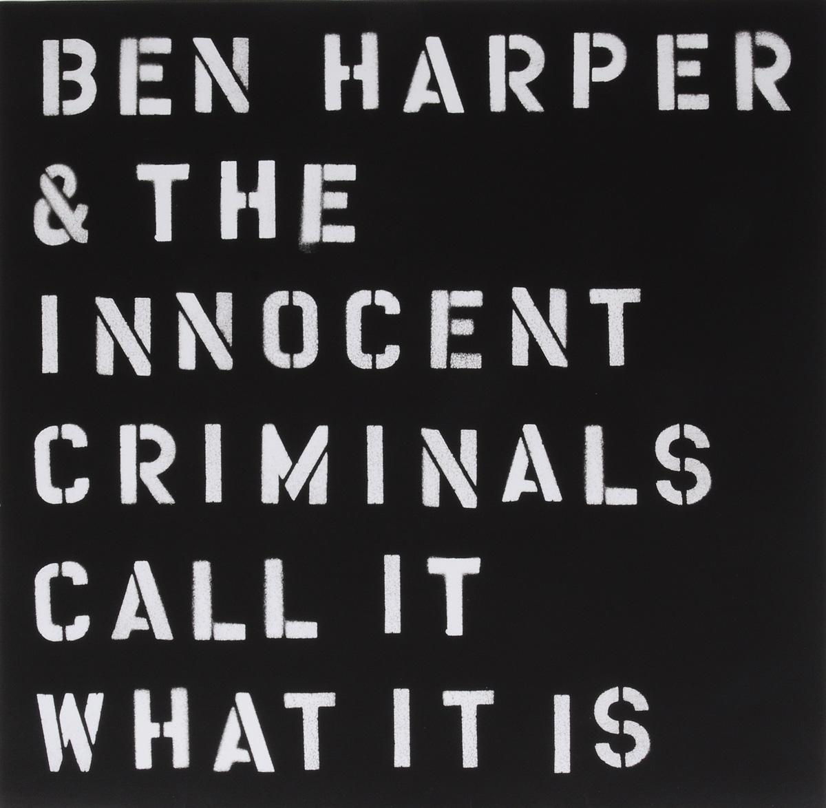 Бен Харпер,The Innocent Criminals Ben Harper & The Innocent Criminals. Call It What It Is (LP) ben harper ben harper welcome to the cruel world lp 7